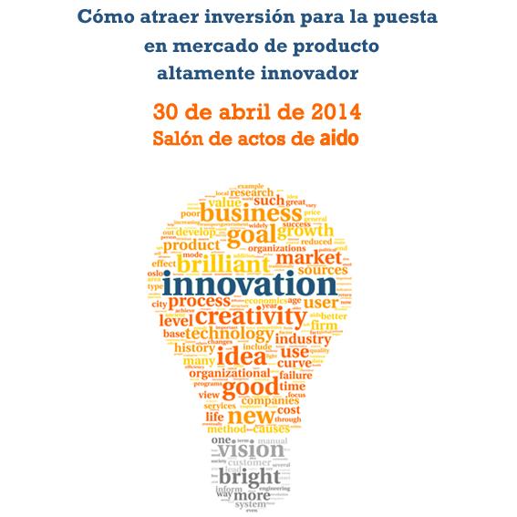 Cómo atraer inversión para la puesta en mercado de producto altamente innovador