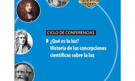 Continúa el ciclo de Conferencias sobre el conocimiento de la luz a lo largo de la historia
