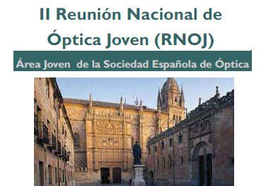 II Reunión Nacional de Óptica Joven (IIRNOJ)