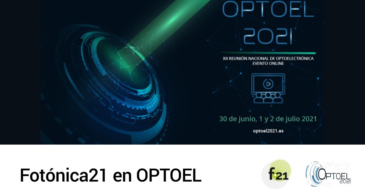 Fotónica21 en OPTOEL