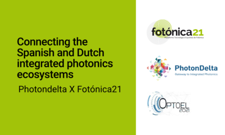 Webinar Connecting the Spanish and Dutch integrated photonics ecosystems: Presentations and recording