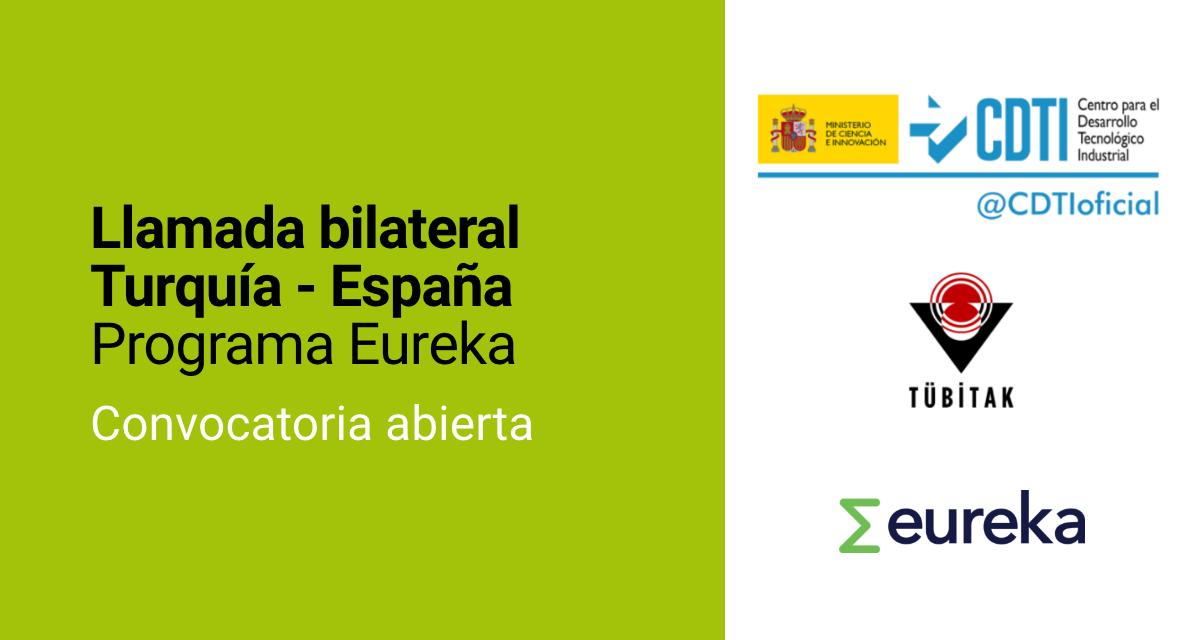 Llamada bilateral Turquía – España (Programa Eureka)