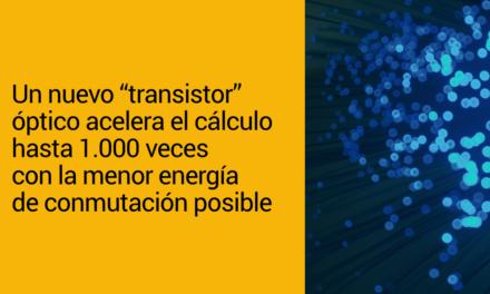 Un nuevo «transistor» óptico acelera el cálculo hasta 1.000 veces con la menor energía de conmutación posible