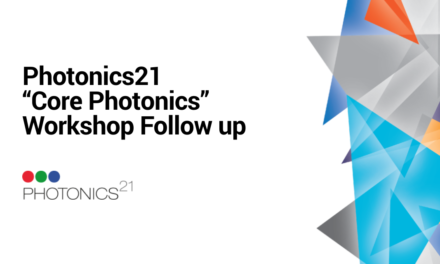 Photonics21 «Core Photonics» Workshop – Follow up